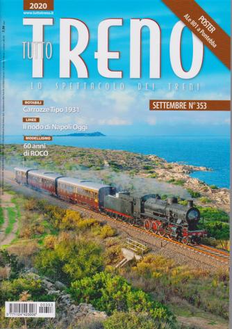Tutto Treno - n. 353 - settembre 2020 - mensile