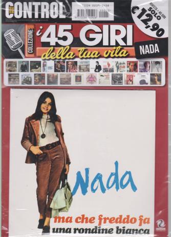 Saifam Music Control - I 45 giri della tua vita - Nada - Ma che freddo fa - Una rondine bianca - rivista + 45 giri