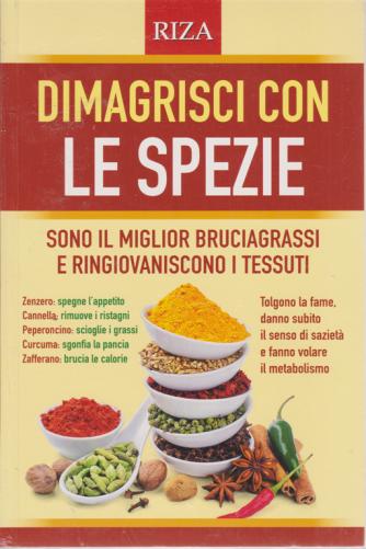 Le ricette perdipeso - Dimagrisci con le spezie - n. 107 - settembre 2020 -