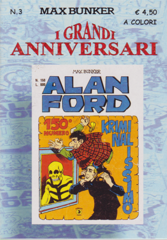 Alan Ford Tnt - I grandi anniversari - n- 3 - settembre 2020 - mensile