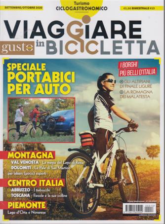 Viaggiare In Bicicletta - Con Gustosano - n. 13 - 7/9/2020 - bimestrale