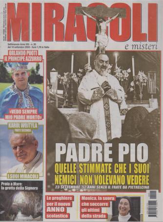 Miracoli e  Misteri - n. 20 - settimanale - 10 settembre 2020