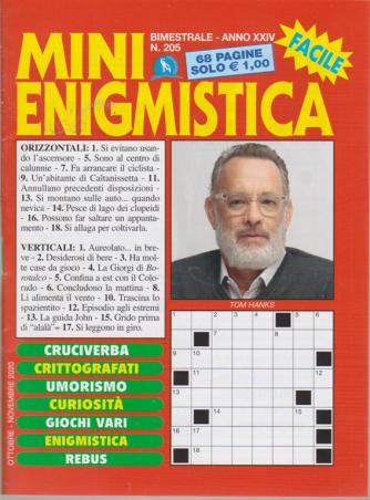Mini Enigmistica - n. 205 - bimestrale - ottobre - novembre 2020 - 68 pagine