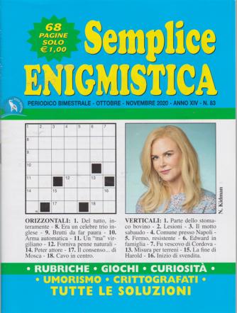 Semplice Enigmistica - n. 83 - bimestrale - ottobre - novembre 2020 - 68 pagine