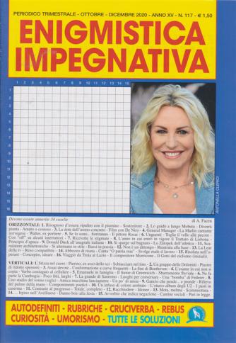 Enigmistica  Impegnativa - n. 117 - trimestrale - ottobre - dicembre 2020 -