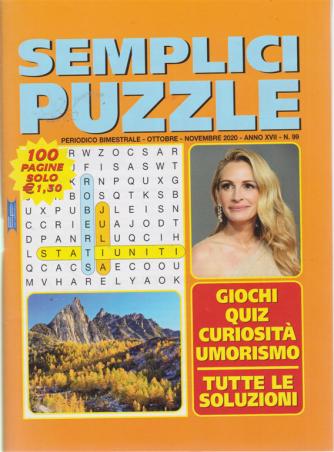 Semplici Puzzle - n. 99 - bimestrale - ottobre - novembre 2020 - 100 pagine