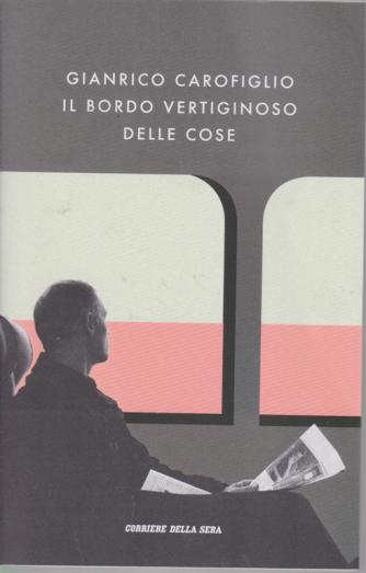 Gianrico Carofiglio - Il bordo vertiginoso delle cose - n. 9 - settimanale -