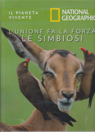 Il Pianeta Vivente -National Geographic - L'unione fa la forza le simbiosi - n. 47 - 15/9/2020 - settimanale - copertina rigida