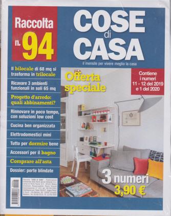 Raccolta n. 94 - Cose di casa - 3 numeri - trimestrale - 12/9/2020