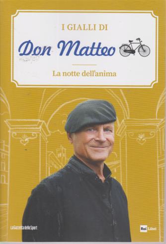 I Gialli di Don Matteo - La notte dell'anima - n. 4 - settimanale -