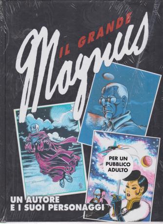 Il grande Magnus - Un autore e i suoi personaggi - n. 24 - settimanale -