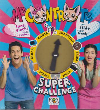 Me contro te - Super Challenge - n. 7 - 18/9/2020 - bimestrale - copertina rigida