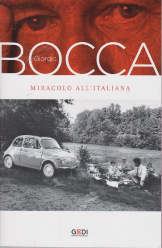 Giorgio Bocca - Miracolo all'italiana - n. 4 - settimanale - 18/9/2020 -