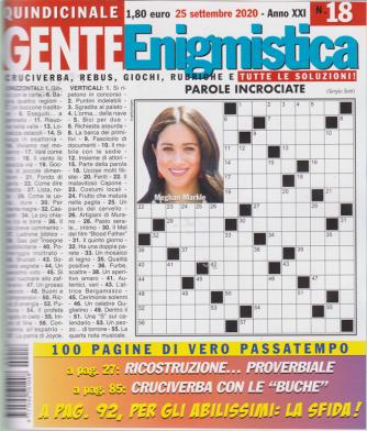 Gente Enigmistica - n. 18 - quindicinale - 25 settembre 2020 - 100 pagine di vero passatempo