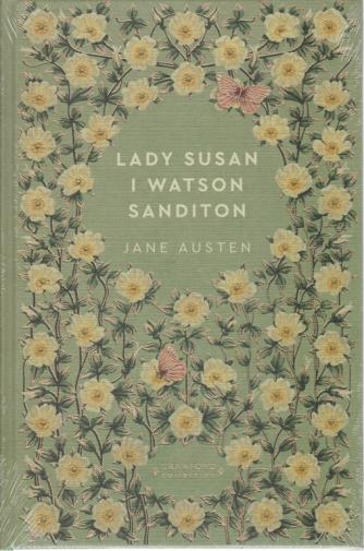 Storie senza tempo - Lady Susan I Watson Sanditon -di Jane Austen -  n. 28 - settimanale - 26/9/2020 - copertina rigida