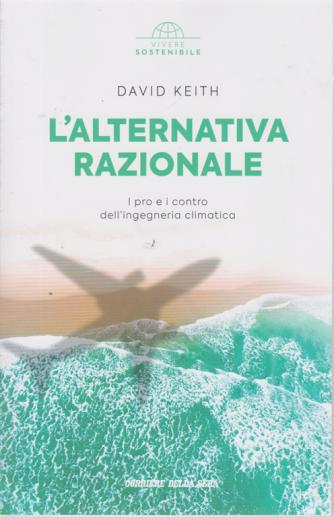 Vivere Sostenibile - L'alternativa Razionale - di David Keith -