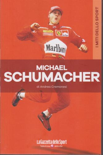 I miti dello sport - Michael Schumacher - di Andrea Cremonesi - n. 10 - settimanale