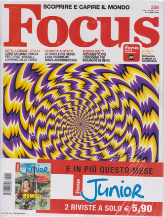 Focus + Focus Junior - n. 336 - ottobre 2020 - 2 riviste