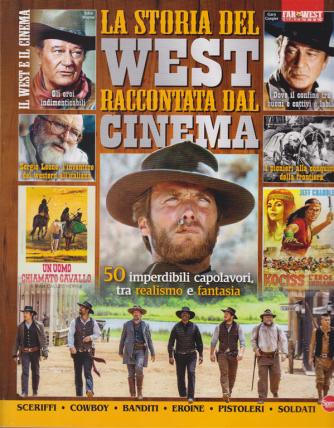 Far West Gazette Speciale mega - La storia del west raccontata dal cinema - n. 4 - bimestrale - ottobre - novembre 2020 -