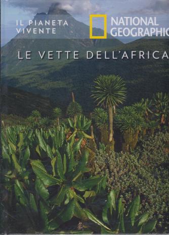Il Pianeta Vivente - National Geographic - Le vette dell'Africa - n. 49 - 29/9/2020 - settimanale - copertina rigida