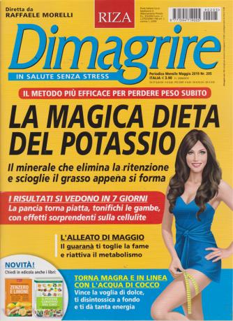 Dimagrire - n. 205 - mensile - maggio 2019 -