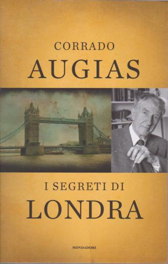 Corrado Augias - I segreti di Londra - n. 24 - 2 ottobre 2020 - settimanale -