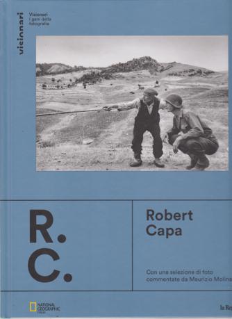 Visionari - I geni della fotografia - Robert Capa - n. 1 - copertina rigida