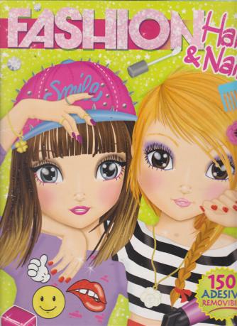Fashion hair & Nails - n. 28 - trimestrale - 150 adesivi removibili