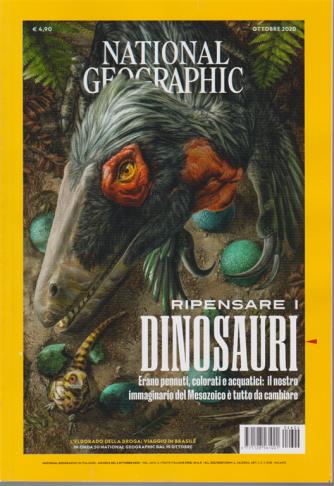 National Geographic - Ripensare i dinosauri - n. 4 - ottobre 2020 - mensile