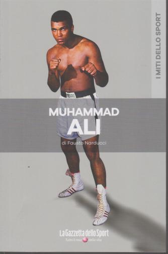 I miti dello sport - Muhammad Ali - di Fausto Narducci - n. 11 - settimanale -