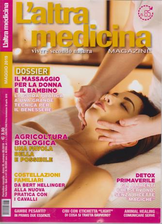 L'altra Medicina Magazine - n. 85 - mensile - 20 aprile 2019
