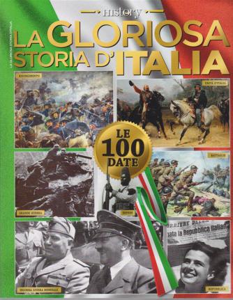 Bbc History Speciale - La gloriosa storia d'Italia - n. 10 - Le 100 date - bimestrale - ottobre - novembre 2020