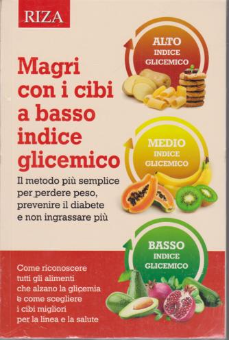 Alimentazione naturale - Magri con i cibi a basso indice glicemico - n. 60 - ottobre 2020 -