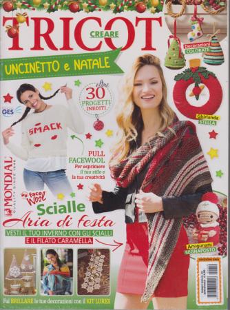 Trendy Girl - Creare tricot - n. 50 -Uncinetto e Natale -  bimestrale -