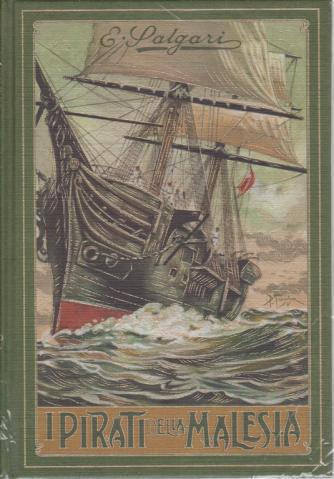 Emilio Salgari - I pirati della Malesia - n. 4 - settimanale - 7/10/2020 - copertina rigida