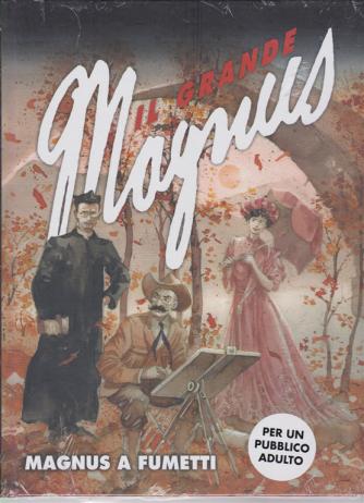 Il grande Magnus - Magnus a fumetti - n. 27 - settimanale -