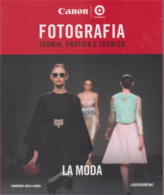 Master fotografia - La moda - n. 29 - settimanale -