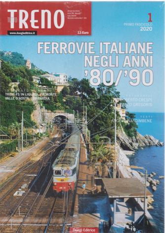Tutto Treno Modellismo - Ferrovie It.80/90  - Primo fascicolo 2020 - mensile - ottobre 2020