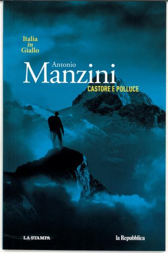 """Italia in giallo vol. 2 """"Castore e Polluce """" di Antonio Manzini"""