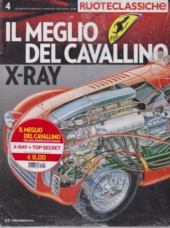 Ruoteclassiche - Il meglio del cavallino - x-ray - + top secret - n. 87 - maggio 2017 - 2 riviste