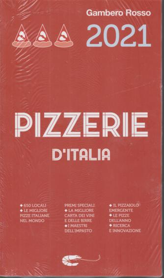 Suppl.Gambero Rosso - Pizzerie  d'Italia 2021 - n. 344 - 6/10/2020 -