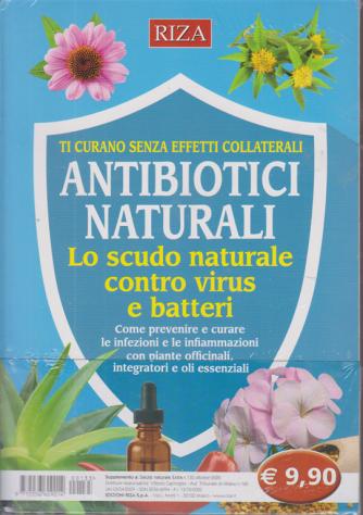 Suppl.Salute Naturale extra - n. 135 - Antibiotici naturali. Lo scudo naturale contro virus e batteri - - ottobre 2020