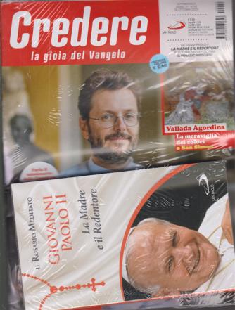 Credere - n. 42 - settimanale - 18 ottobre 2020 + il libro Il rosario meditato - Giovanni Paolo II - La Madre e il Redentore - rivista + libro