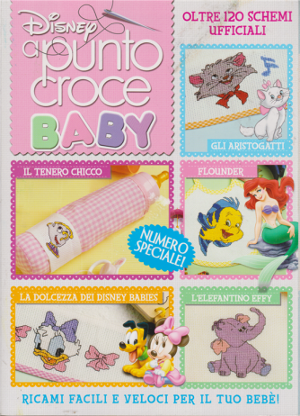 Disney a punto croce baby - n. 106 - trimestrale - 15 ottobre 2020