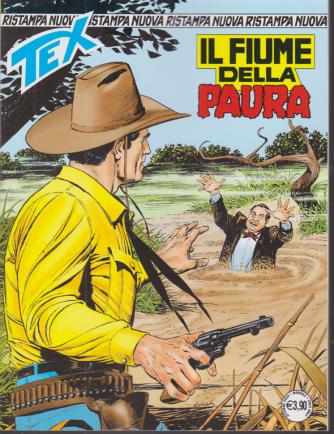 Tex Nuova Ristampa - Il Fiume della paura - n. 462 - mensile - ottobre 2020