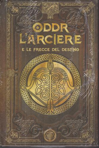 Mitologia Nordica - Oddr l'arciere e le frecce del destino - n. 53 - settimanale - 16/10/2020 - copertina rigida