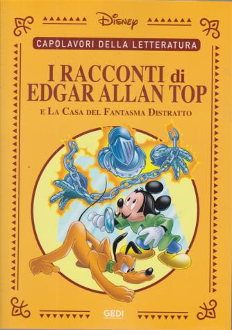 Capolavori della letteratura - I racconti di Edgar Allan Top e la casa del fantasma distratto - n. 32 - settimanale - 17/10/2020 -