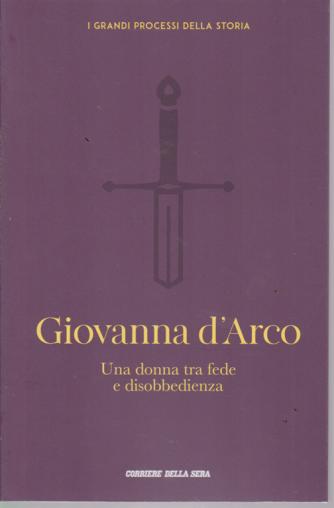 I grandi processi della storia - Giovanna D'Arco - n. 4 - settimanale