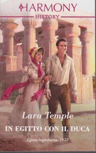 Harmony History - In Egitto con il Duca - di Lara Temple - n. 695 - mensile - ottobre 2020 -