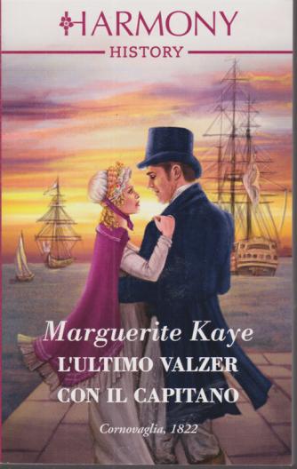 Harmony History - L'ultimo valzer con il capitano - di Marguerite Kaye - n. 696 - mensile - ottobre 2020 -